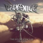 Open The Nile — The Efflorescence Of Creation (2015)