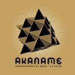 Akaname — As Above / So Below (2009)