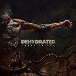 Dehydrated — Awake In Era (2015)