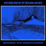 Omniverse — More To Explore (2014)
