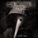 Insecticide Rain — A New Dark Age (2015)
