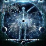 Human — Cerebral Inwardness (2016)