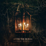 After The Burial — Dig Deep (2016)