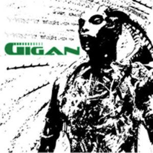Gigan - Footsteps Of Gigan (2007)
