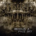 In Demise — …Behold, A Pale Sky (2016)