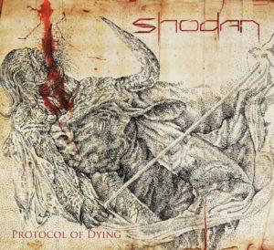 Shodan - Protocol Of Dying (2016)