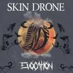 Skin Drone — Evocation (2016)
