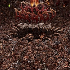 Grace Disgraced — Enthrallment Traced (2012)