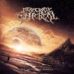 Desecrate Ethereal — The Inexorable Nemesis (2016)