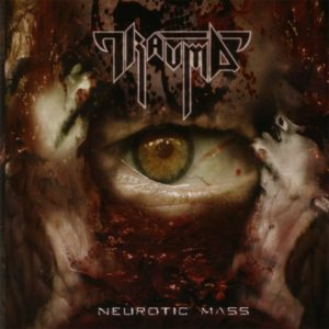 Trauma — Neurotic Mass (2007)
