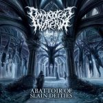 Omnipotent Hysteria — Abattoir Of Slain Deities (2016)