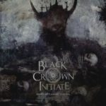 Black Crown Initiate — Selves We Cannot Forgive (2016)