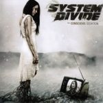 System Divide — The Conscious Sedation (2010)