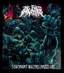 The Exiled Martyr — Stagnant Waters Breed Life (2016)