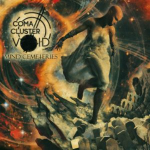 Coma Cluster Void — Mind Cemeteries (2016)