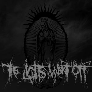 The Lights Went Off — And All Was Gone (2016)
