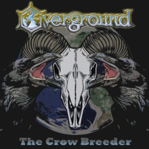Overground — The Crow Breeder (2016)