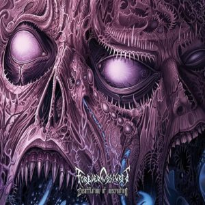 Forever Obscured — Insufflation Of Miscreation (2015)