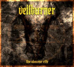 Veilburner — The Obscene Rite (2016)