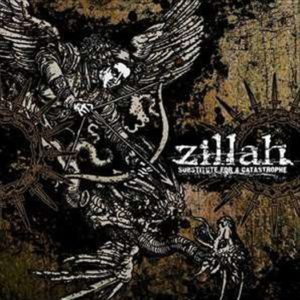 Zillah — Substitute For A Catastrophe (2006)