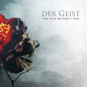 Der Geist — The Pain We Don't Feel (2012)