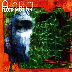 Alarum — Fluid Motion (1998)