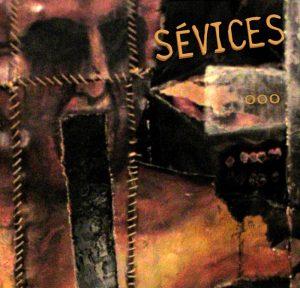 Sévices — ... (2005)