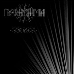 Dysrhythmia — The Veil Of Control (2016)