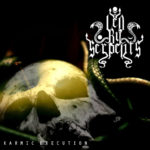 Led By Serpents — Karmic Execution (2016)