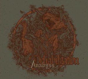 Anabyss — Dehabilitation (2016)