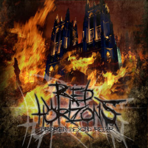 Red Horizons — Broken Beyond Repair (2012)