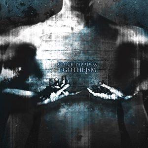 Clock Paradox — Egotheism (2012)