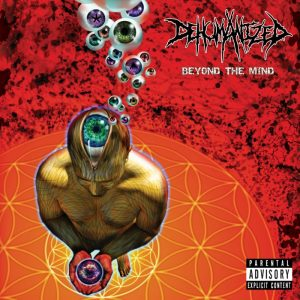Dehumanized — Beyond The Mind (2016)