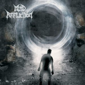 Mind Affliction — Into The Void (2016)