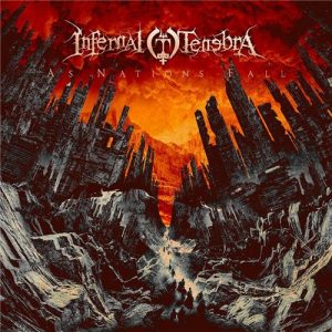 Infernal Tenebra — As Nations Fall (2016)