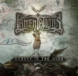 Lamentations — Echoes In The Wind (2016)