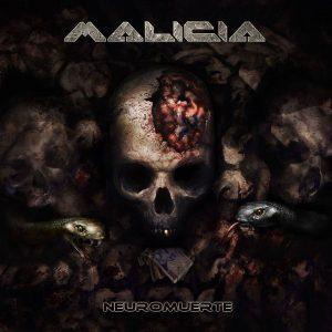 Malicia — Neuromuerte (2016)