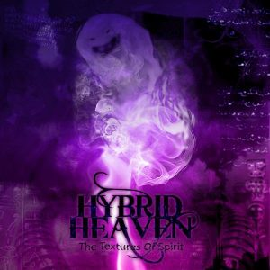 Hybrid Heaven — The Textures Of Spirits (2008)