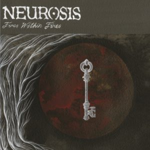 Neurosis — Fires Within Fires (2016)