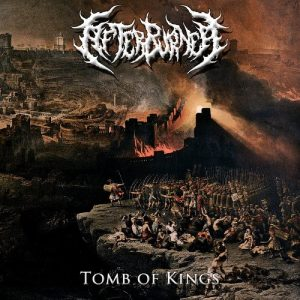 Afterburner — Tomb Of Kings (2016)