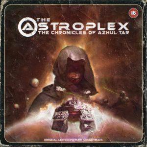 The Astroplex — The Chronicles Of Azhul'tar (2016)