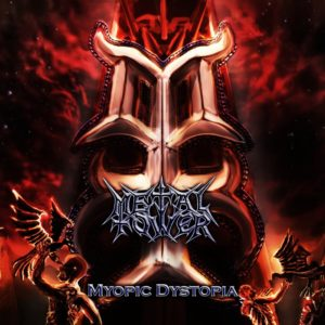 MetalTower — Myopic Dystopia (2016)