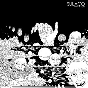 Sulaco — Build And Burn (2011)