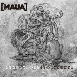 Maua — Unconscience (2016) | Technical Death Metal