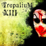 Trepalium — XIII (2009)