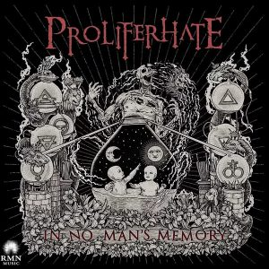 Proliferhate — In No Man's Memory (2015) | Technical Death Metal