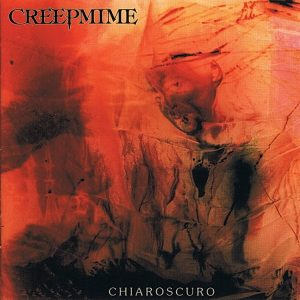 Creepmime — Chiaroscuro (1995)