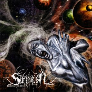 Suffereign — Secreted Insanity (2006)