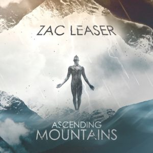 Zac Leaser — Ascending Mountains (2016)