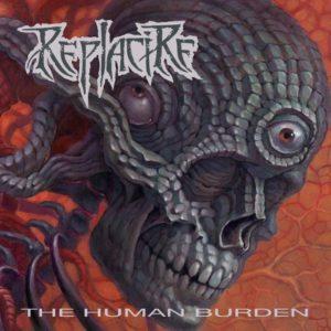 Replacire — The Human Burden (2012)